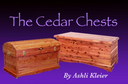The Cedar Chests, Finale!